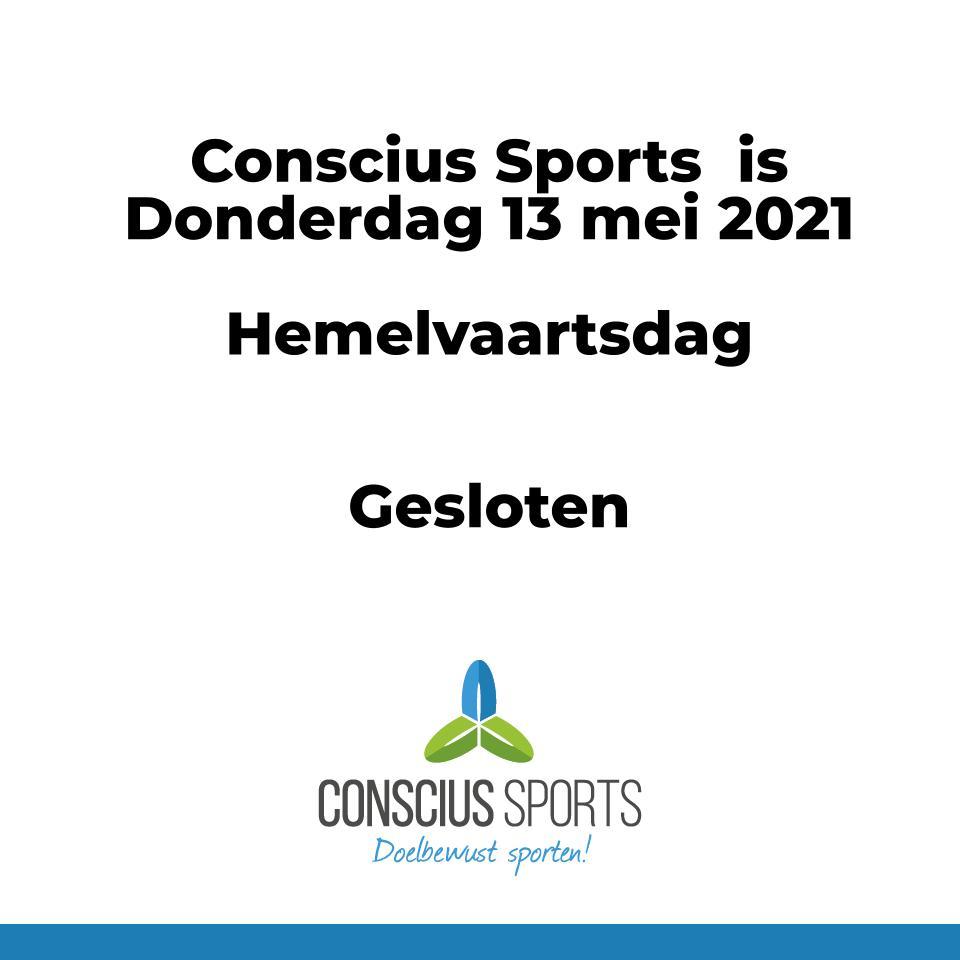 Conscius Sports Hemelvaartsdag gesloten